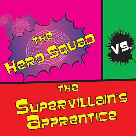 Picture of Hero Squad V. Supervillain cover art.