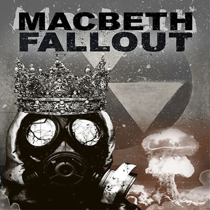 Picture of Macbeth Fallout cover art.