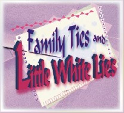 Picture of Family Ties, Little White Lies cover art.
