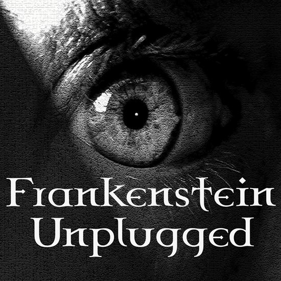 Picture of Frankenstein Unplugged cover art.