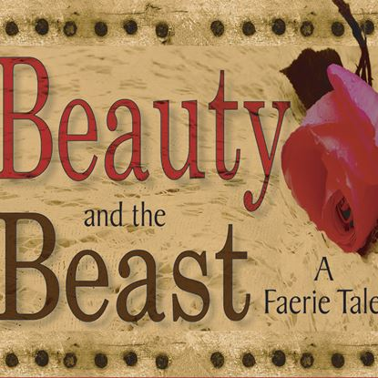 Picture of Beauty & Beast: A Faerie Tale cover art.