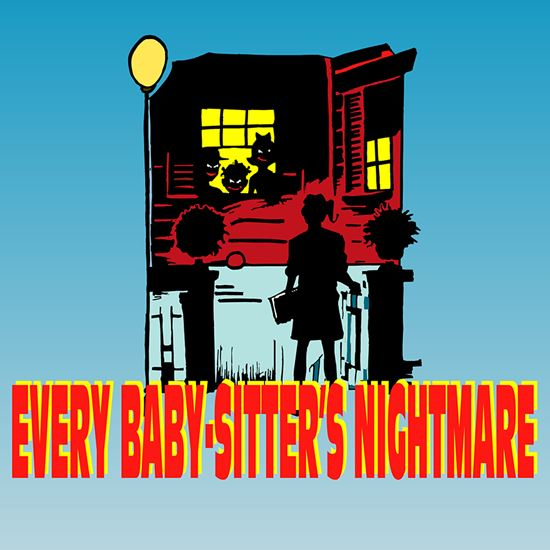 Picture of Every Baby-Sitter's Nightmare cover art.