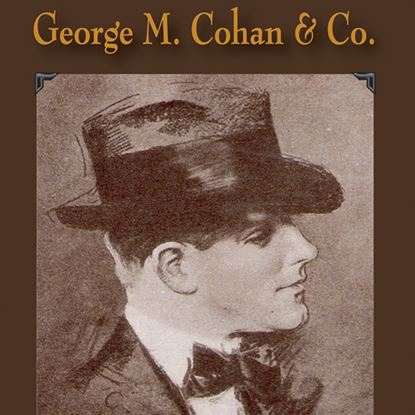 Picture of George M. Cohan & Co. cover art.