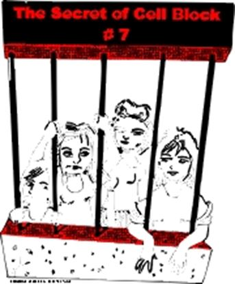 Picture of Secret Of Cell Block 7 cover art.