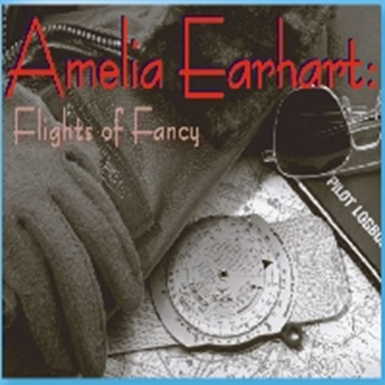 Picture of Amelia Earhart: Flights... cover art.