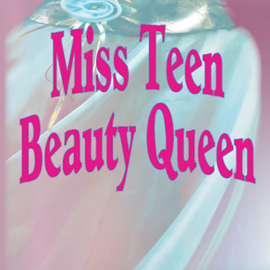 Picture of Miss Teen Beauty Queen cover art.