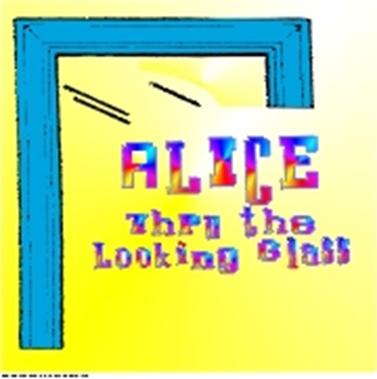 Picture of Alice: Thru The Looking Glass cover art.