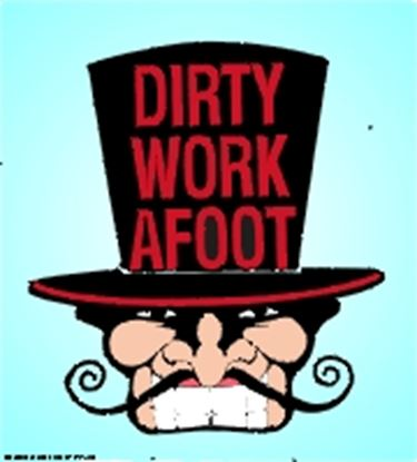 Picture of Dirty Work Afoot cover art.