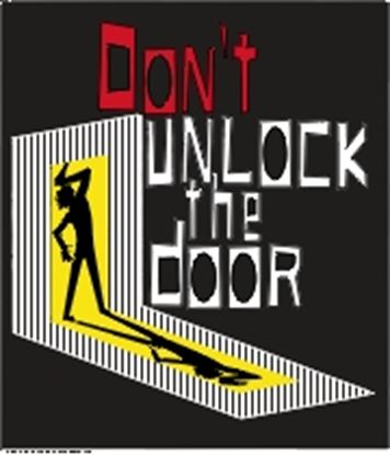Picture of Don't Unlock The Door cover art.