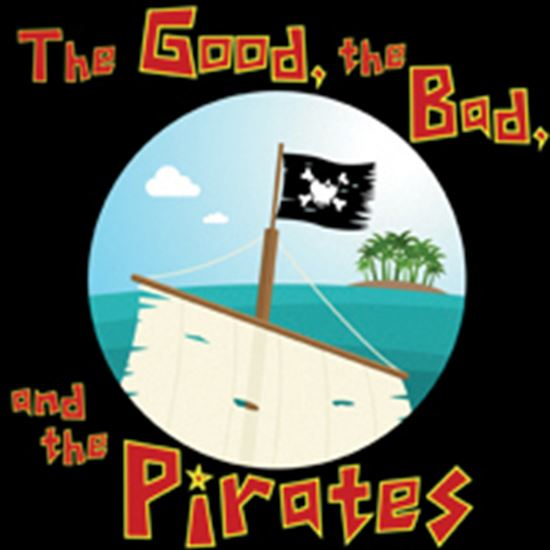 Picture of Good, The Bad, The Pirates cover art.