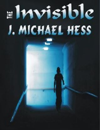 Picture of Invisible J. Michael Hess cover art.