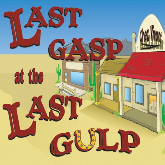 Picture of Last Gasp At The Last Gulp cover art.