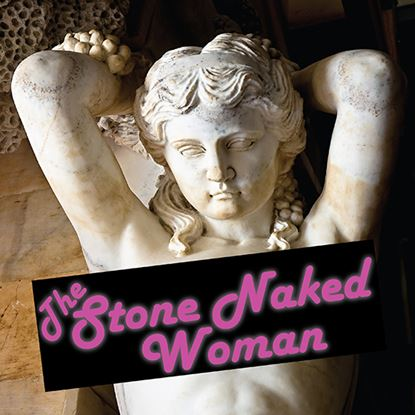 Picture of Stone Naked Woman cover art.
