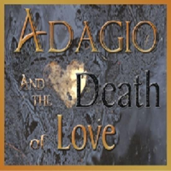 Picture of Adagio...Death Of Love cover art.