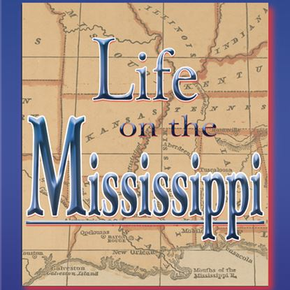 Picture of Life On The Mississippi cover art.