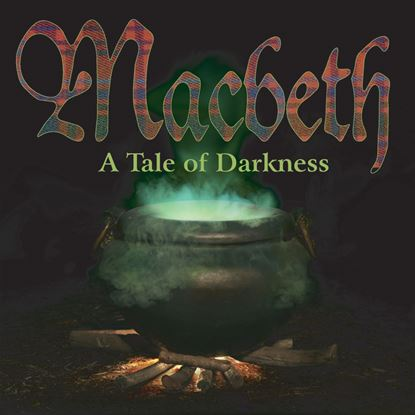 Picture of Macbeth - A Tale Of Darkness cover art.
