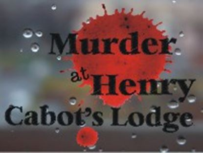 Picture of Murder At Henry Cabot's Lodge cover art.