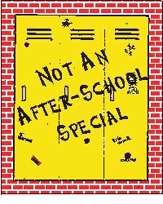 Picture of Not An After-School Special cover art.