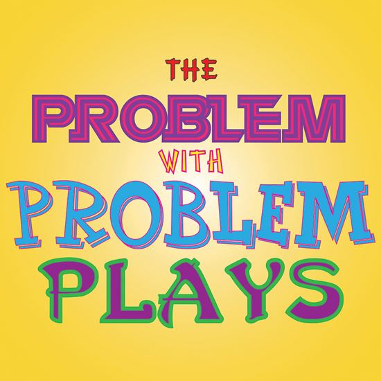 Picture of Problem With Problem Plays cover art.
