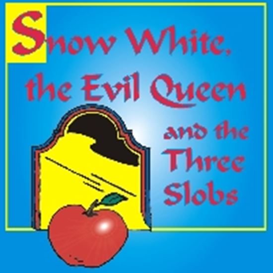 Picture of Snow White, Evil Queen, 3 Slob cover art.