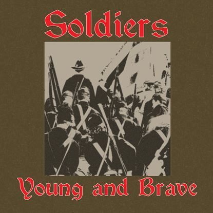 Picture of Soldiers Young And Brave cover art.