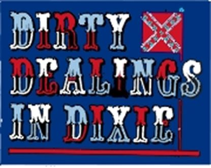 Picture of Dirty Dealings In Dixie cover art.