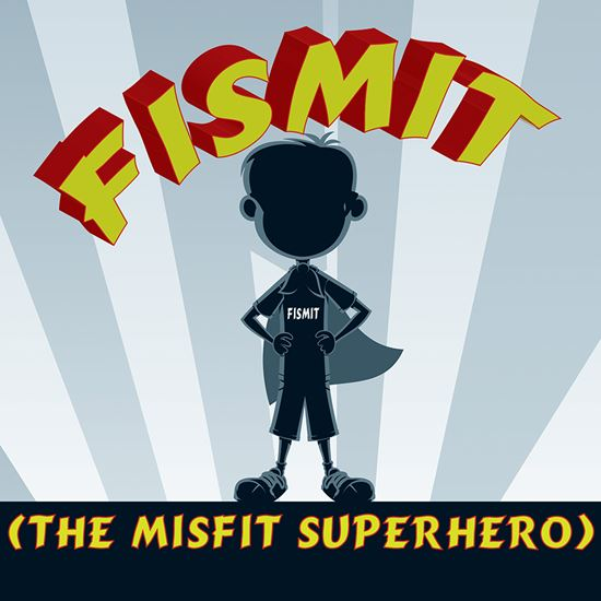 Picture of Fismit (The Misfit Superhero) cover art.