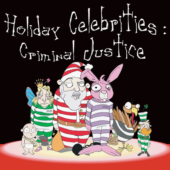 Picture of Holiday Celebrities: Criminal cover art.