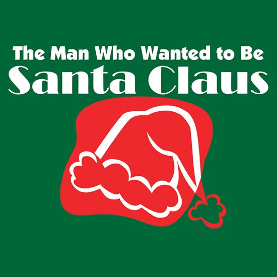 Picture of Man Who Wanted To Be Santa cover art.