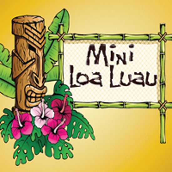 Picture of Mini Loa Luau cover art.