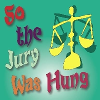 Picture of So The Jury Was Hung cover art.