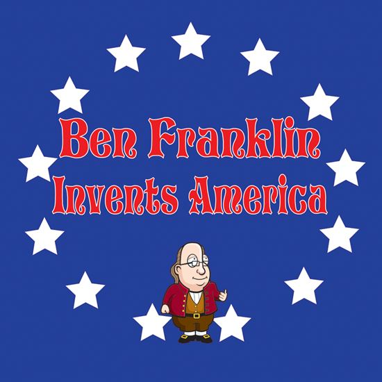 Picture of Ben Franklin Invents America cover art.