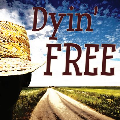 Picture of Dyin' Free cover art.