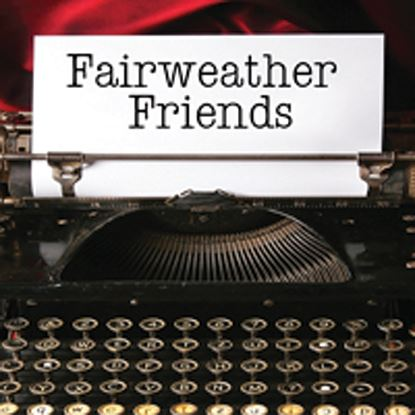 Picture of Fairweather Friends cover art.