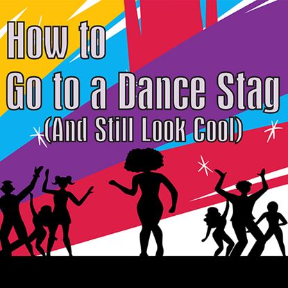 Picture of How To Go To A Dance Stag cover art.