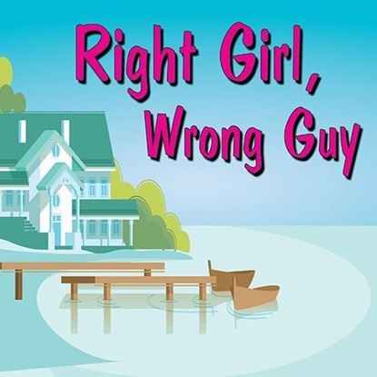 Picture of Right Girl, Wrong Guy
