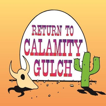 Picture of Return to Calamity Gulch