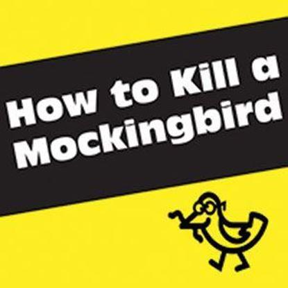 how-to-kill-a-mockingbird