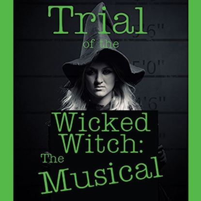 trialwicked-witch-musical
