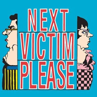 next-victim-please