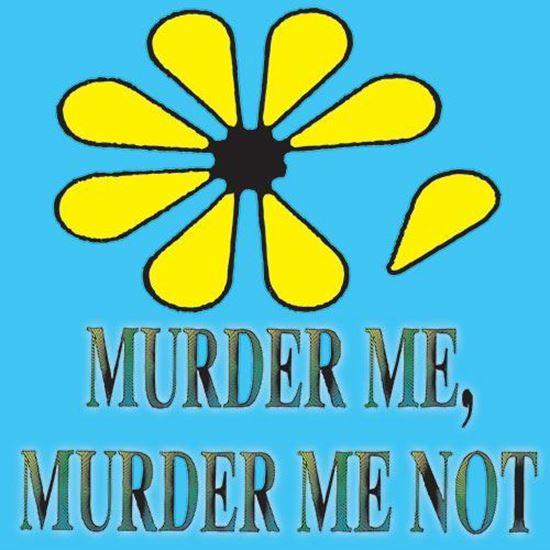 murder-me-murder-me-not