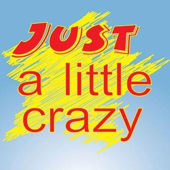 just-a-little-crazy