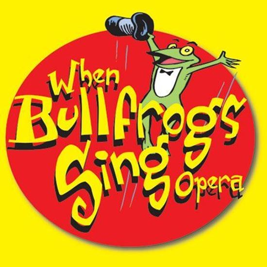 when-bullfrogs-sing-opera