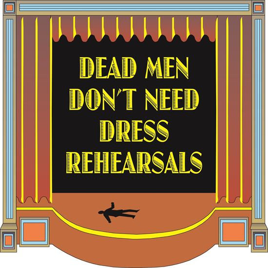 dead-men-dont-need-dress-rehe