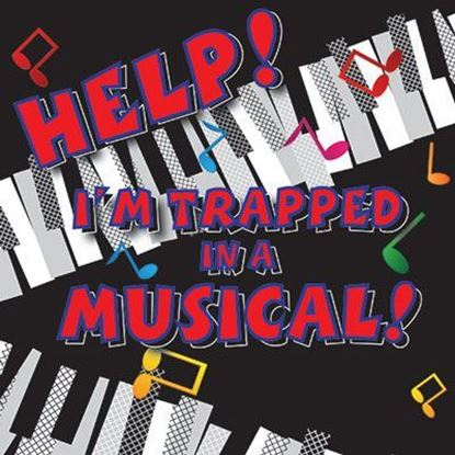 help-im-trapped-in-a-musical