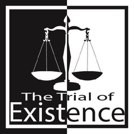 the-trial-of-existence