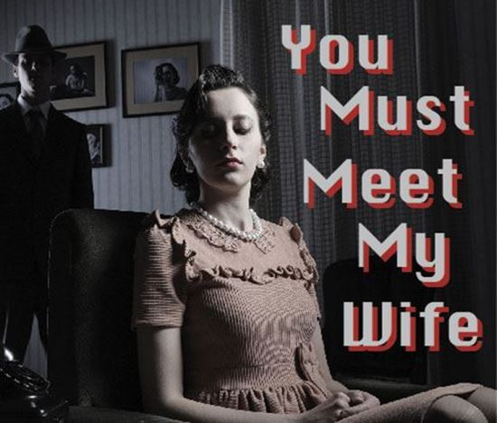 you-must-meet-my-wife