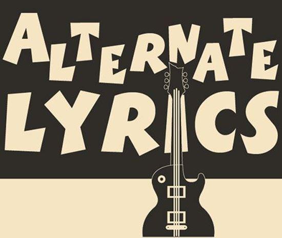 Picture of Alternate Lyrics